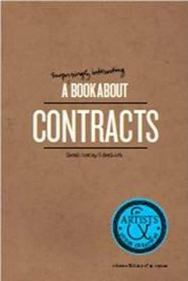 A Surprisingly Interesting Book about Contracts: For Artists & Other Creatives