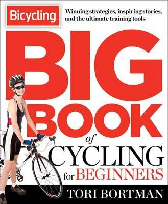 The Bicycling Big Book of Cycling for Beginners Cover Image