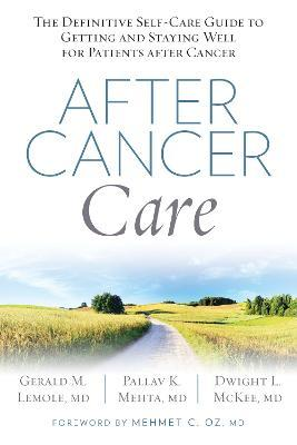 After Cancer Care - Gerald Lemole, Palev Mehta, Dwight L. McKee