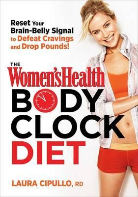 The Women's Health Body Clock Diet Cover Image