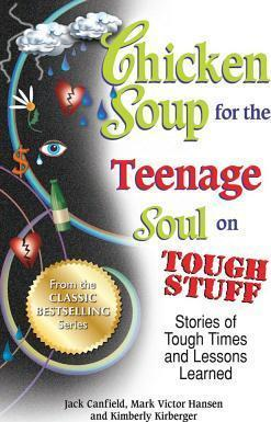 Chicken Soup for the Teenage Soul on Tough Stuff Cover Image