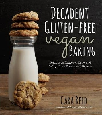 Decadent Gluten-Free Vegan Baking Cover Image