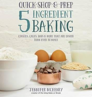 Quick-Shop-&-Prep 5 Ingredient Baking Cover Image