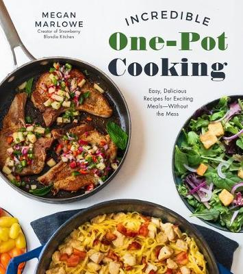 Incredible One-Pot Cooking