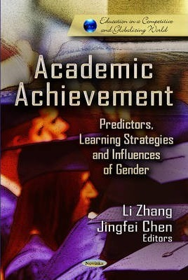 Academic Achievement: Predictors, Learning Strategies and Influences of Gender