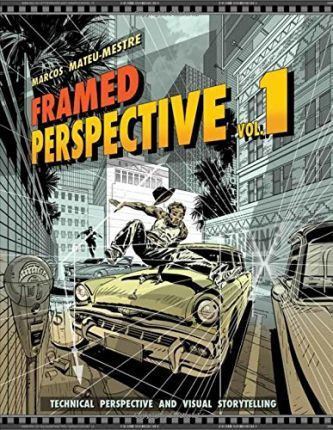 Framed Perspective Vol. 1 : Technical Perspective and Visual Storytelling