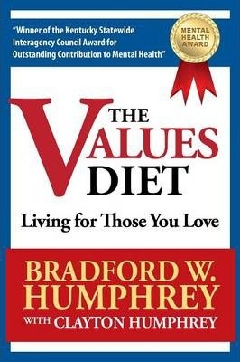 The Values Diet : Living for Those You Love
