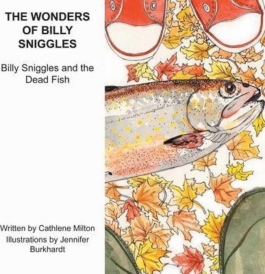 The Wonders of Billy Sniggles  Billy Sniggles and the Dead Fish