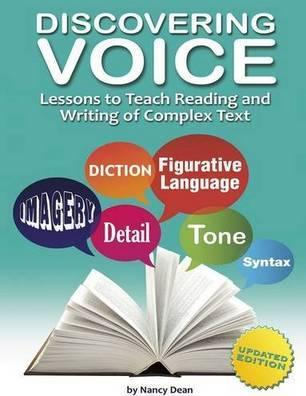 Discovering Voice: Lessons to Teach Reading & Writing of Complex Text