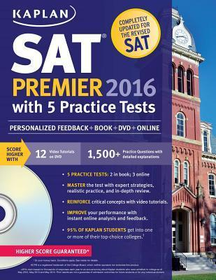 Kaplan New SAT Premier 2016 with 5 Practice Tests Cover Image