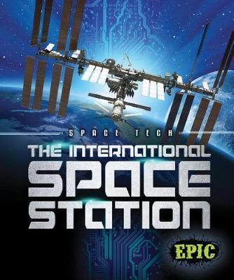 Space Tech The International Space Station
