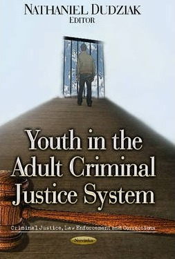 Youth in the Adult Criminal Justice System : Nathaniel Dudziak
