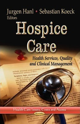 Hospice Care  Health Services, Quality & Clinical Management