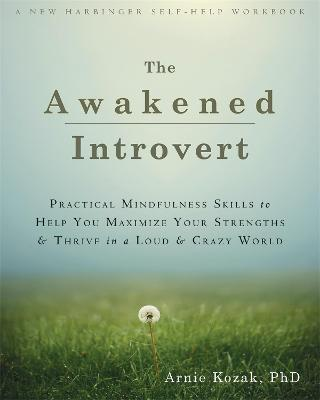 The Awakened Introvert - Arnie Kozak
