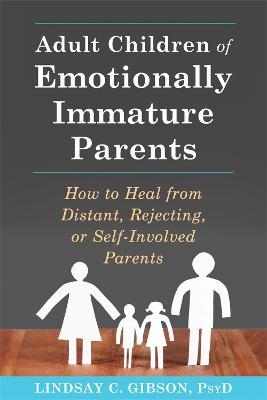 Adult Children of Emotionally Immature Parents Cover Image