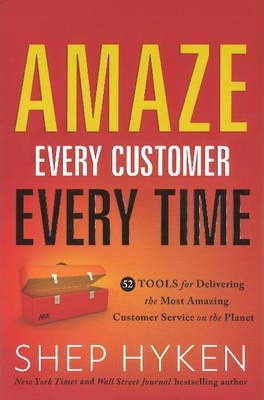 Amaze Every Customer Every Time