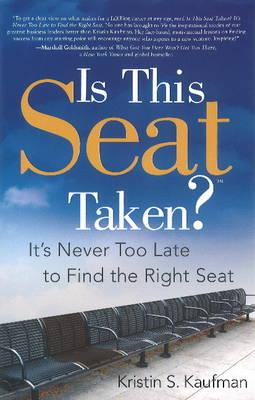 Is This Seat Taken?  It's Never Too Late to Find the Right Seat