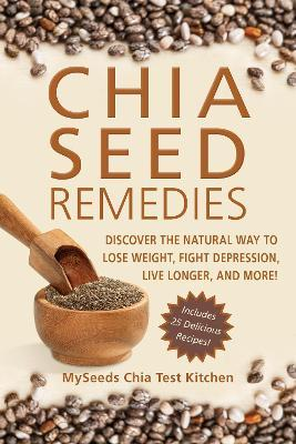 Book: Chia Seed Remedies