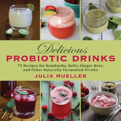 Delicious Probiotic Drinks