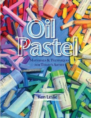 Oil Pastel : Materials and Techniques for Today's Artist
