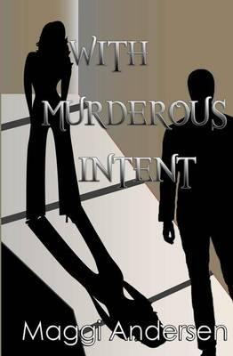 With Murderous Intent