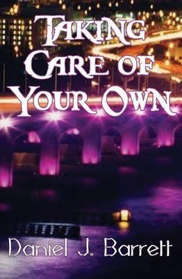 Taking Care of Your Own