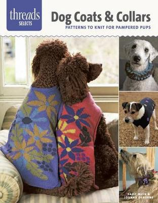 Threads Selects Dog Coats Collars Patterns To Knit For Pampered