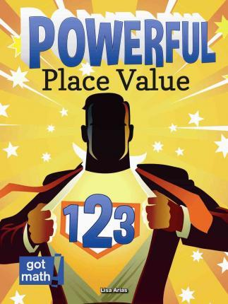 Powerful Place Value Lisa Arias 60 Enchanting Place Value And Patterns