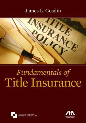 Fundamentals of Title Insurance