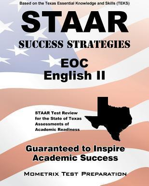 STAAR Success Strategies EOC English II: STAAR Test Review for the State of Texas Assessments of Academic Readiness