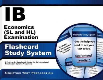 Ib Economics (SL and Hl) Examination Flashcard Study System