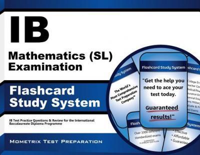 Ib Mathematics (Sl) Examination Flashcard Study System