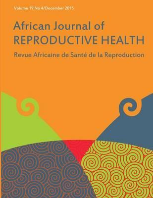 African Journal of Reproductive Health  Vol.19, No.4 December 2015