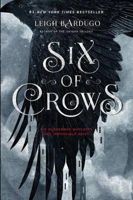 Six of Crows : Leigh Bardugo : 9781627792127