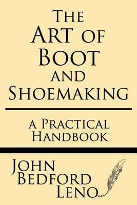 The Art of Boot and Shoemaking : John
