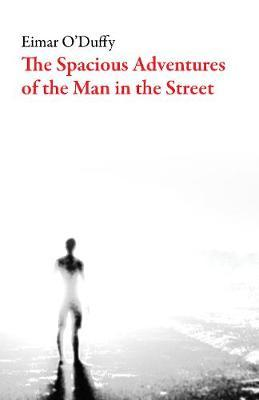 Image result for Eimar O'Duffy, The Spacious Adventures of the Man in the Street,