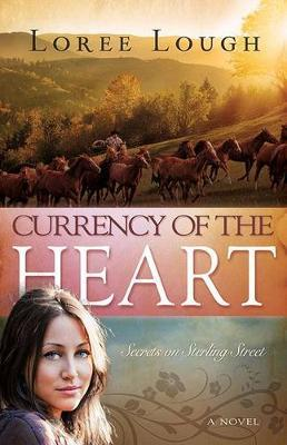 Currency of the Heart, Volume 1