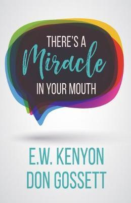 There's a Miracle in Your Mouth