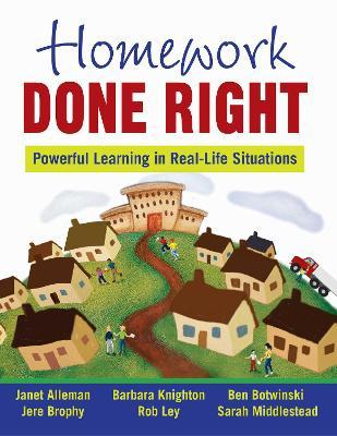 Homework Done Right : Powerful Learning in Real-Life Situations