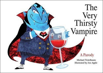 The Very Thirsty Vampire : A Parody