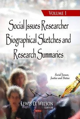 Social Issues Researcher Biographical Sketches & Research Summaries