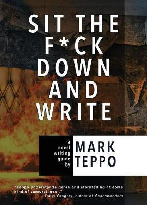 Sit the Fuck Down and Write