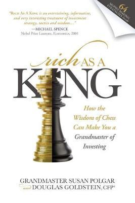 PDF Download Rich As A King : How the Wisdom of Chess Can Make You a