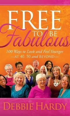 Free to Be Fabulous Cover Image