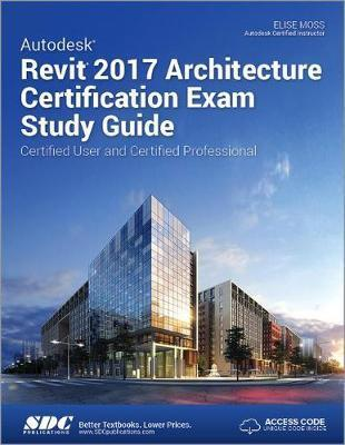 Autodesk Revit 2017 Architecture Certification Exam Study