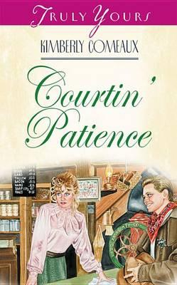Courtin'' Patience