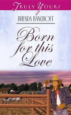 Born for This Love