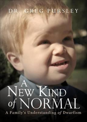 A New Kind Of Normal Dr Greg Pursley 9781630631420