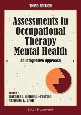 Assessments In Occupational Therapy Mental Health Barbara J Hemphill Pearson 9781630910624