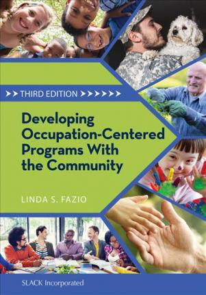 Developing Occupation-Centered Programs with the Community